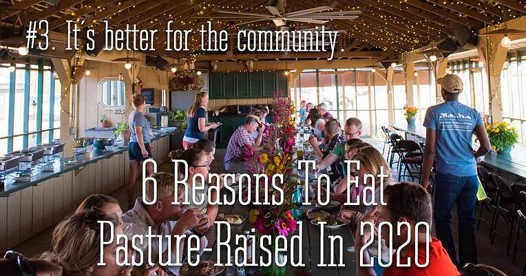 3-pasture-raised-better-for-community_1200